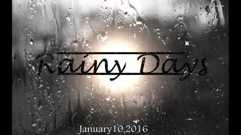 Rainy Days Jan.10
